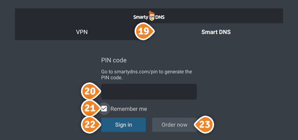 How to set up SmartyDNS App for Android TV: Step 11