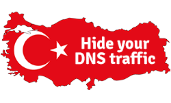 Bypass restrictions and hide your DNS traffic in Turkey