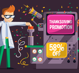 Thanksgiving, Black Friday, and Cyber Monday 2018 Promotion